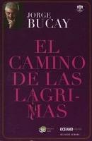 El camino de las lágrimas - Autor Jorge Bucay